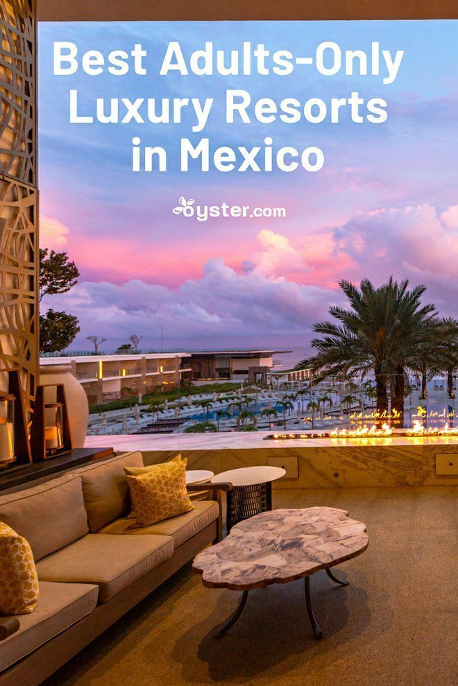 Mexico Luxury Resorts for Adults Only is part of Mexico hotels, Mexico resorts, Resort, Mexico honeymoon, Luxury resort, Cancun resorts - Here are the 15 best adultsonly luxury hotels in Mexico for a honeymoon, bachelorette getaway, reunion with an 18 and over crowd, and more