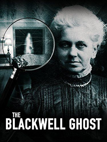 The Blackwell Ghost Amazon Video Ruth Blackwell Https Www