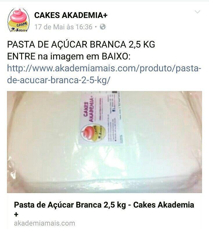 PASTA DE AÇÚCAR BRANCA 2,5 KG ENTRE na imagem em BAIXO:  http://www.akademiamais.com/produto/pasta-de-acucar-branca-2-5-kg/