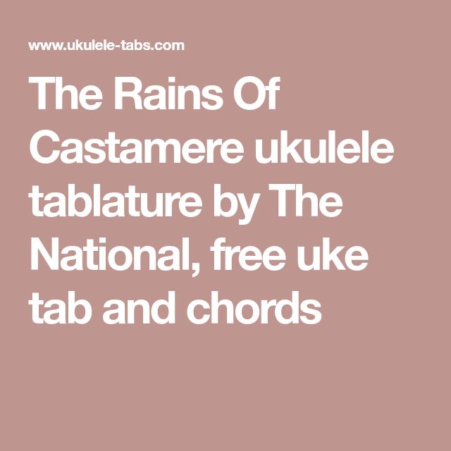 The Rains Of Castamere Ukulele Tablature By The National Free Uke