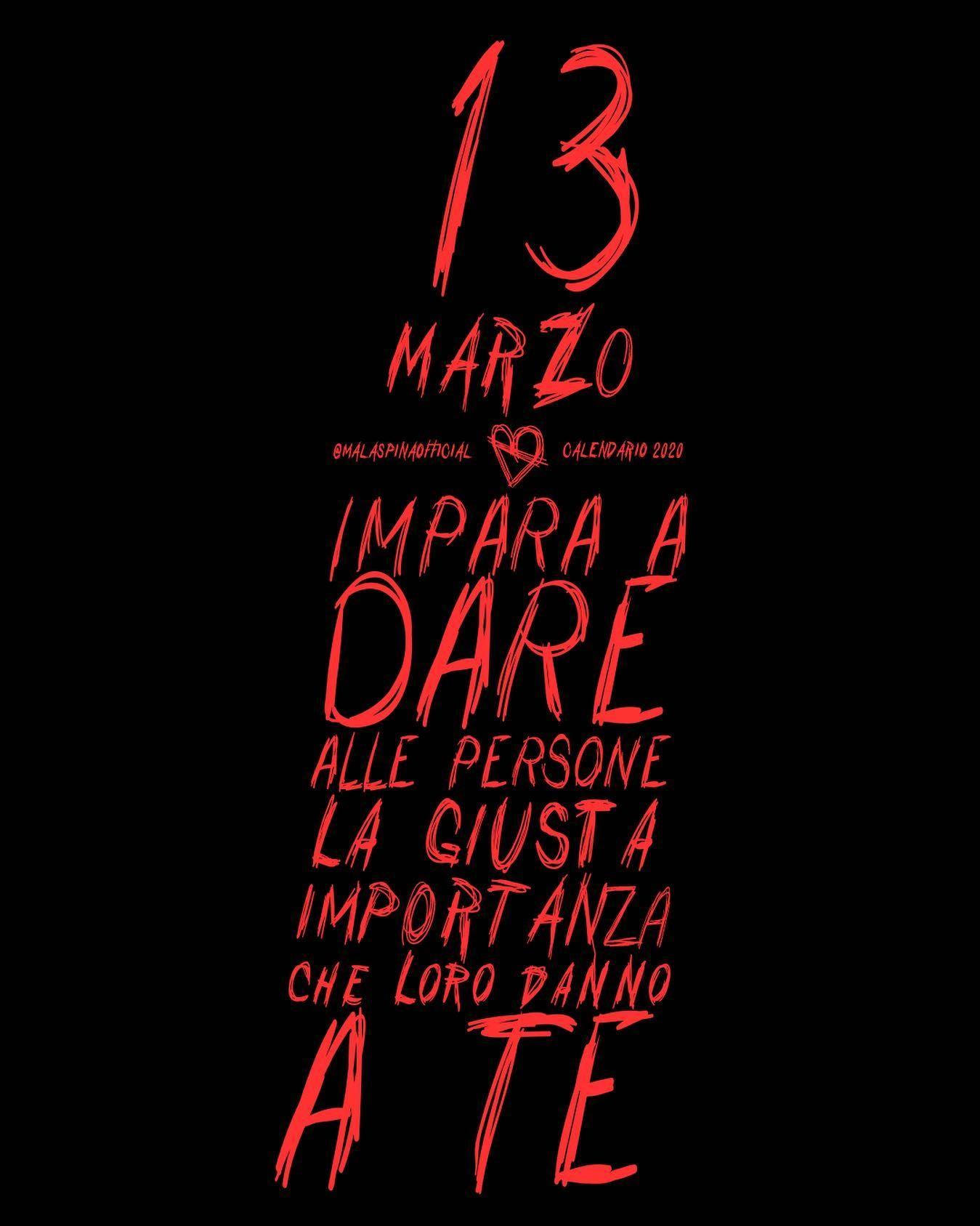 13 MARZO // IMPARA A DARE ALLE PERSONE LA GIUSTA IMPORTANZA CHE LORO DANNO A TE . #malaspina #malaspinaofficial #essere #frasibellissime #citazioni #aforisma #aforismi #pensieri #frasidamore #tivogliobene #frasi #frasitop #frasibelle #frasitumblr #frasivere #frasiitaliane #frasisignificative #citazione #felicità #pensiero #vita #amore #tiamo #mente #tumblr #frasiitaliane #mimanchi #amicizia