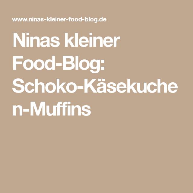 Ninas kleiner Food-Blog: Schoko-Käsekuchen-Muffins