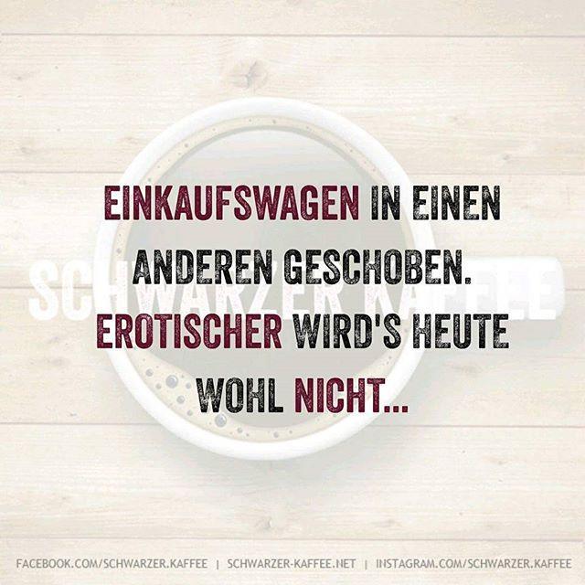 schwarzerkaffee#sprüche#humor#love#facebook#twitter#cute