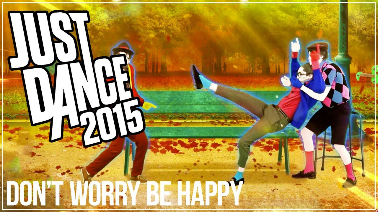 Just Dance 5 - Don't Worry, Be Happy