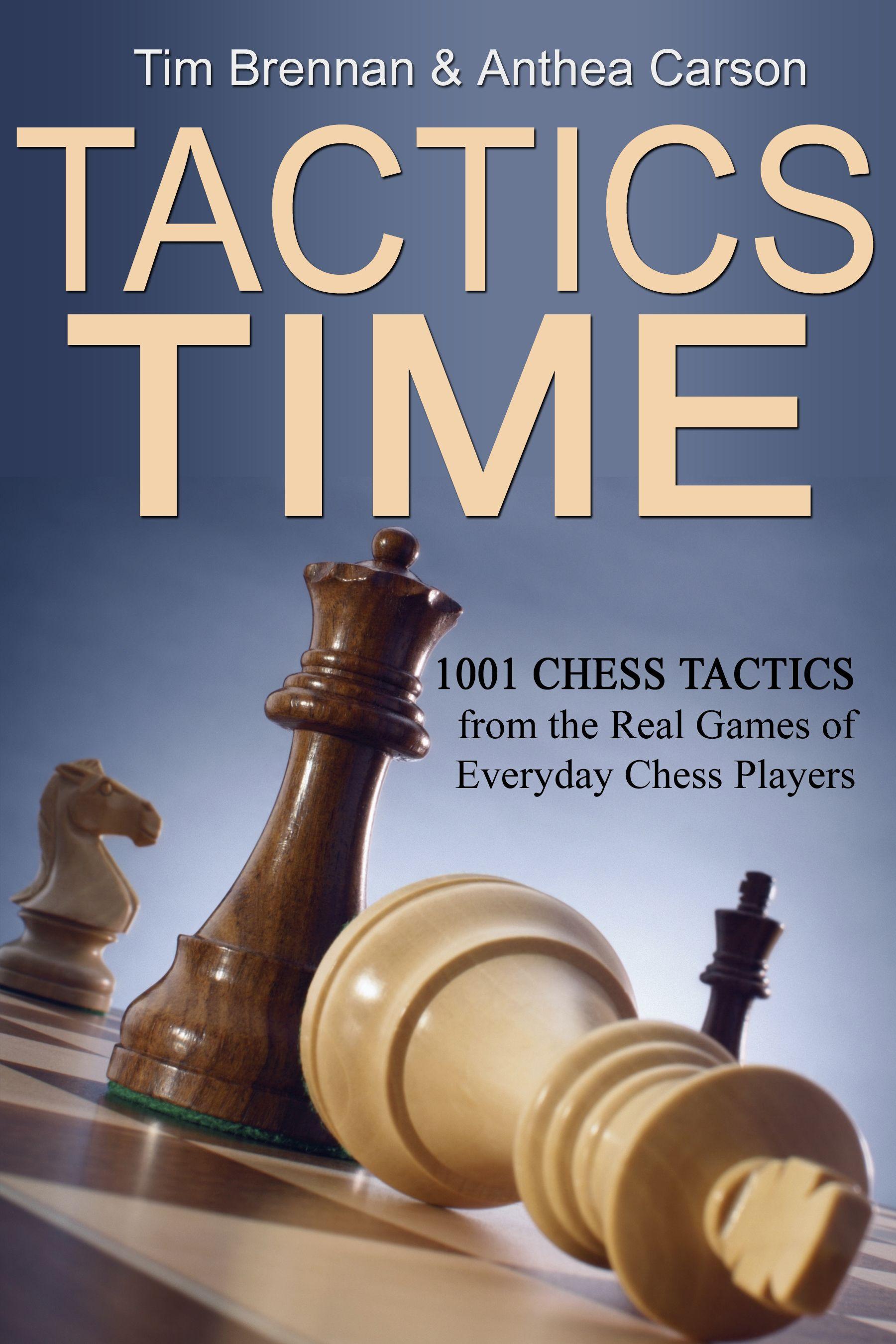 Tactics Time Chess Tactics Book Cover Chess Chess Tactics