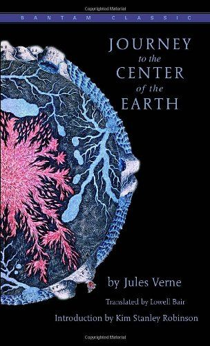 Journey To The Centre Of The Earth Bantam Classics By Jules Verne Best Adventure Books Earth Book Adventure Book