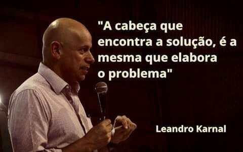 Leandro Karnal Frases Indiretas Pensamentos Frases E