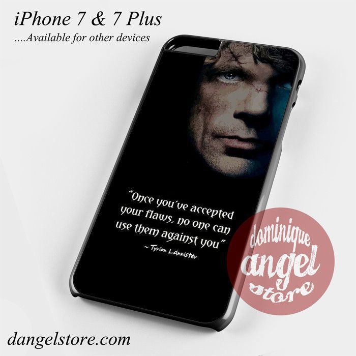 Game Of Thrones Tyrion Lannister' Quotes Phone Case for iPhone 7 and iPhone 7 Plus