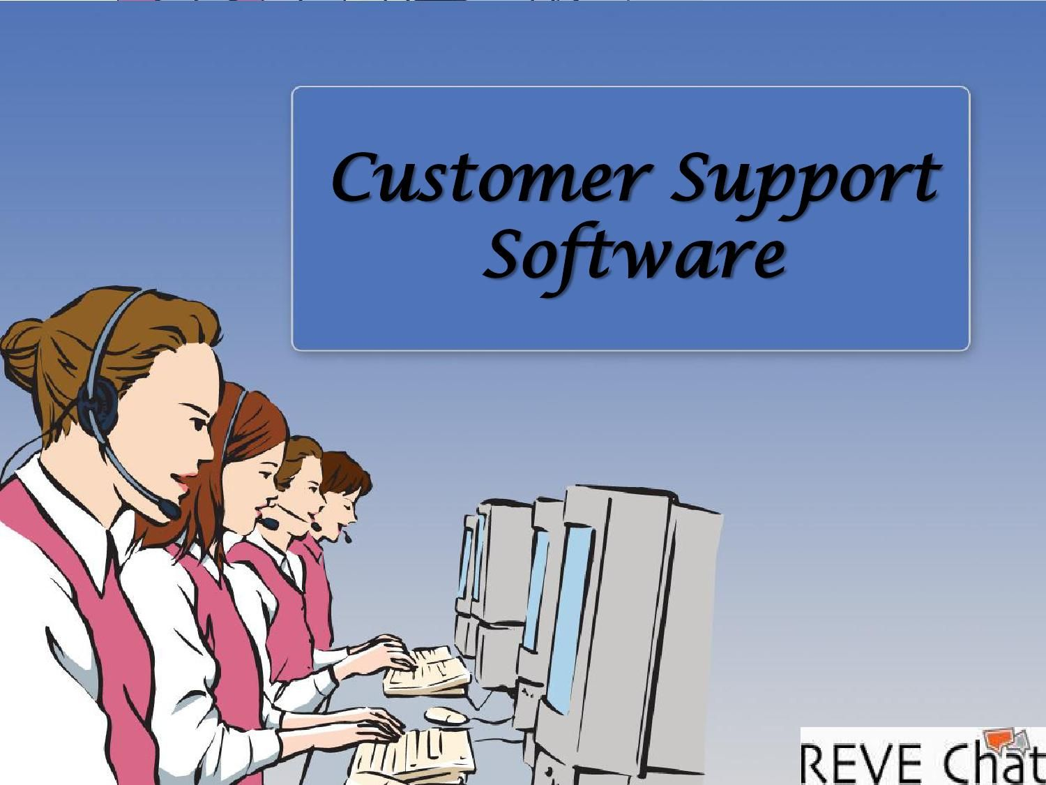 Reve chat customer support software software