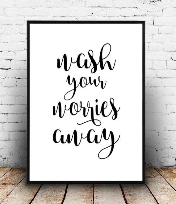 Wash your worries away printable art wash your hands sign bathroom printable art