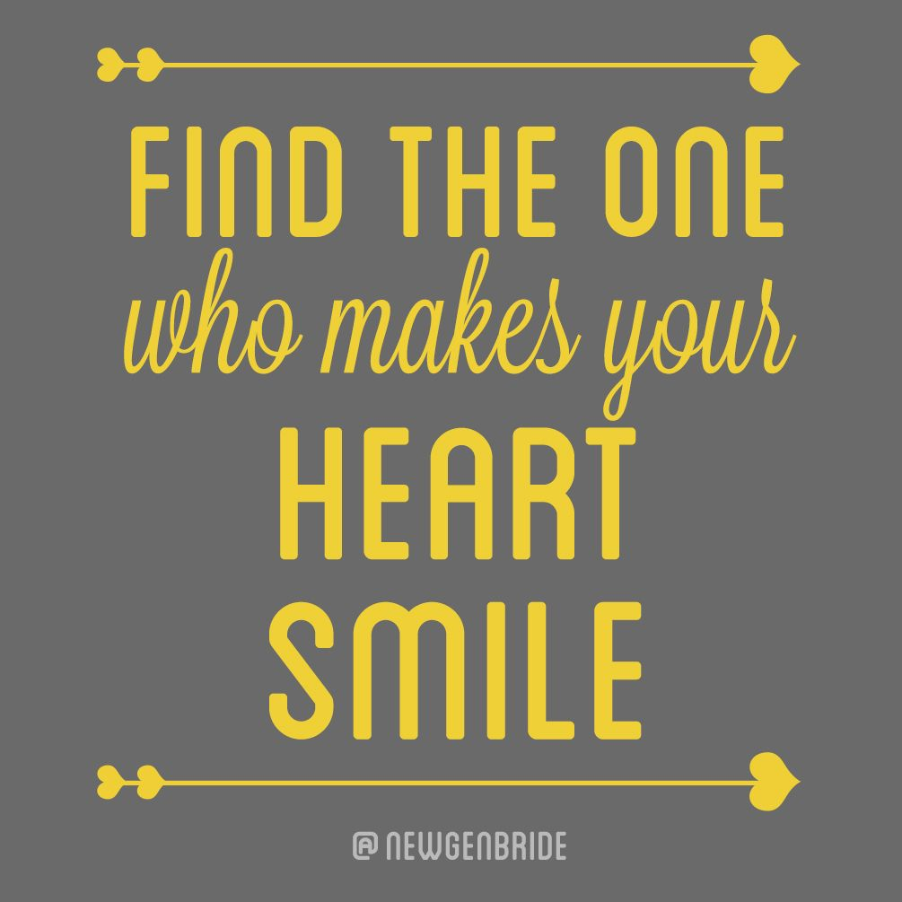 Find The One Who Makes Your Heart Smile Wwwnewgenerationbridecom