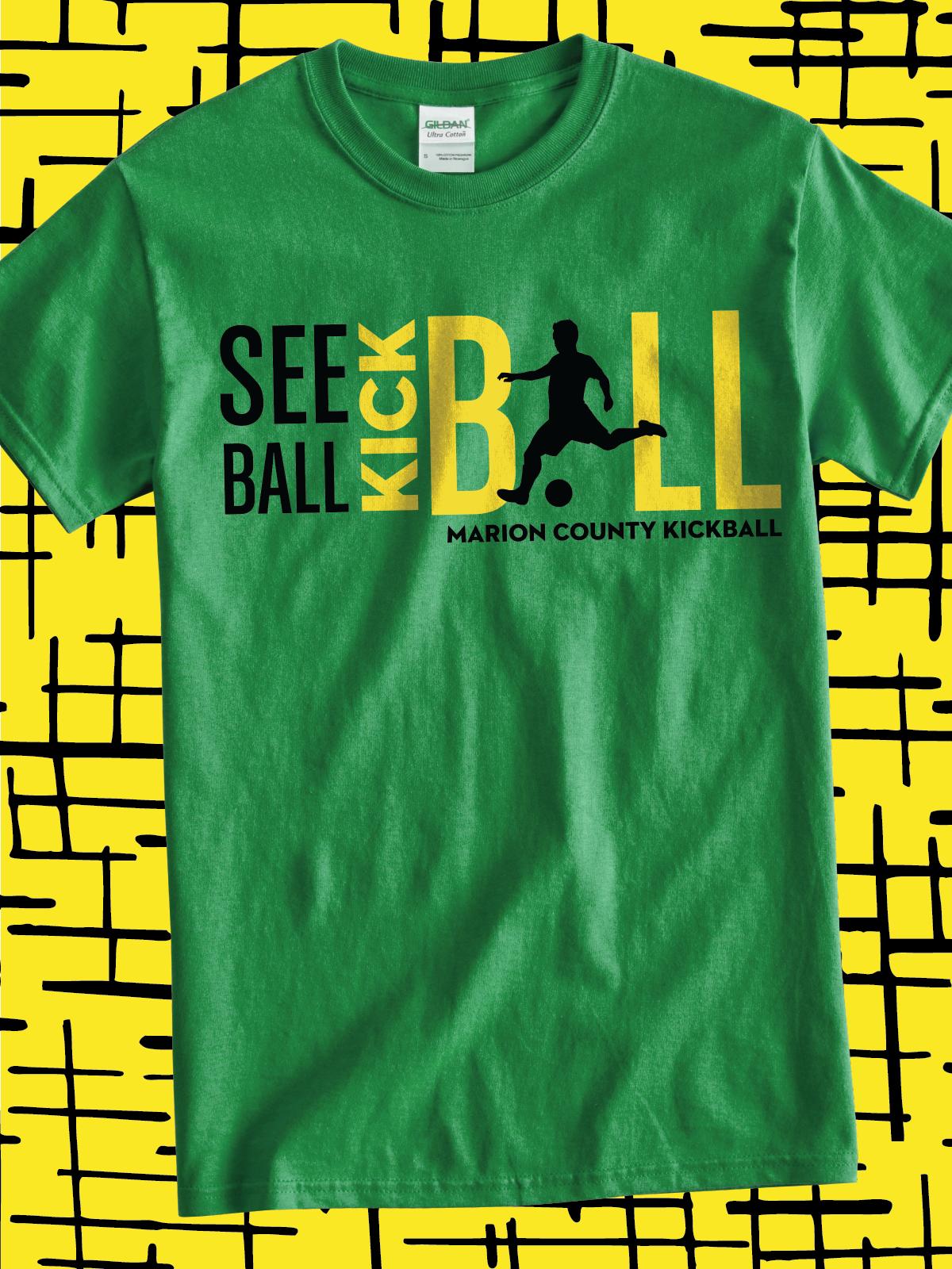T shirt design jonesboro ar - See Ball Kick Ball Funny Design Idea For Custom Kickball Or Soccer Jerseys T