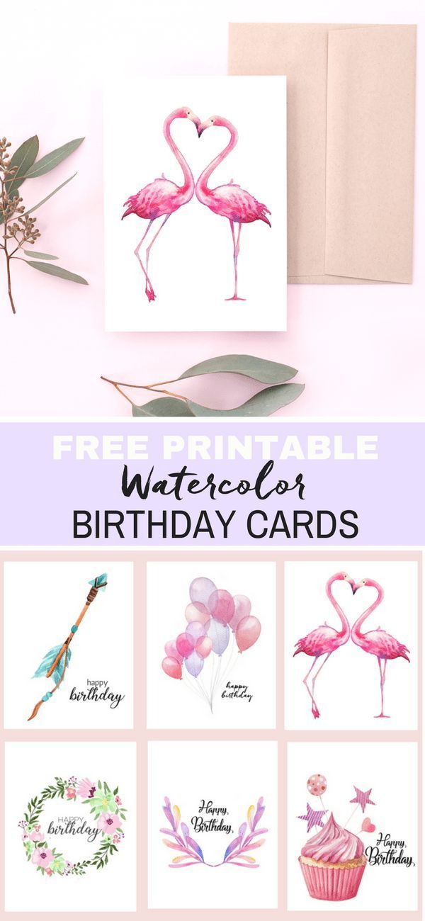 Watercolor Birthday Cards {Flamingo, Balloons, Arrow, Cupcake - printable best friend birthday cards
