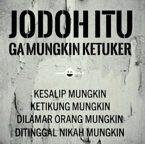 Quotes indonesia lucu haha 36+ Ideas for 2019