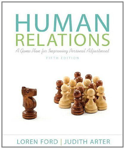 Human Relations A Game Plan For Improving Personal Adjustment 5th Edition By Loren Ford 112 26 Author Loren Ford Publi Relatable How To Plan Bound Book