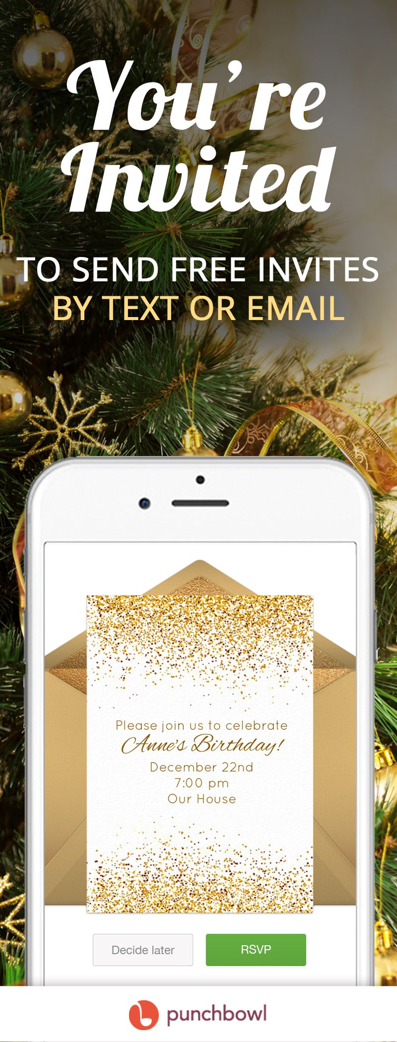 Send Free Christmas Birthday Invitations By Text Message Right From Your Phone And Get RSVPs Instantly With Punchbowl Party Planning Has Never Been Faster