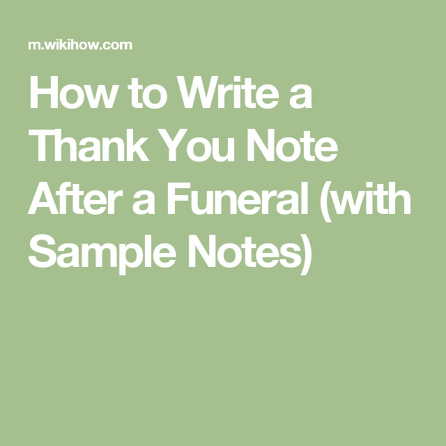 How To Write A Thank You Note After A Funeral (with Sample Notes)  Condolence Sample Note