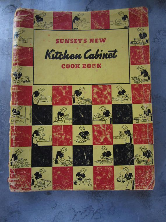 Antique 1938 Sunset's New Kitchen Cabinet Cook Book First ...