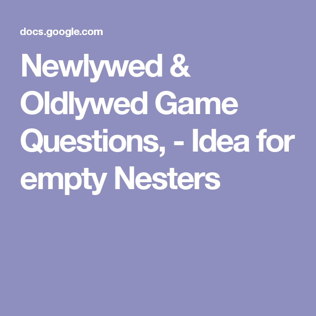 Newlywed & Oldlywed Game Questions,