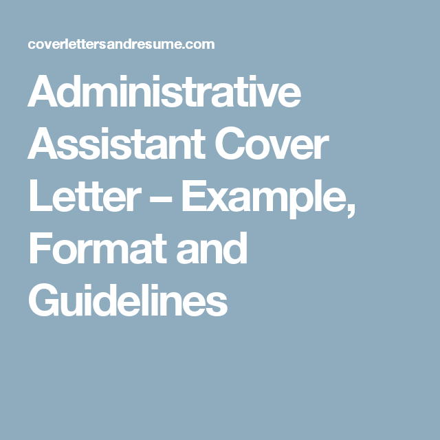 Administrative Assistant Cover Letter  Example Format And