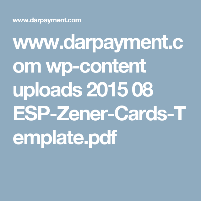 www.darpayment.com wp-content uploads 2015 08 ESP-Zener-Cards-Template.pdf