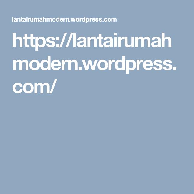 https://lantairumahmodern.wordpress.com/