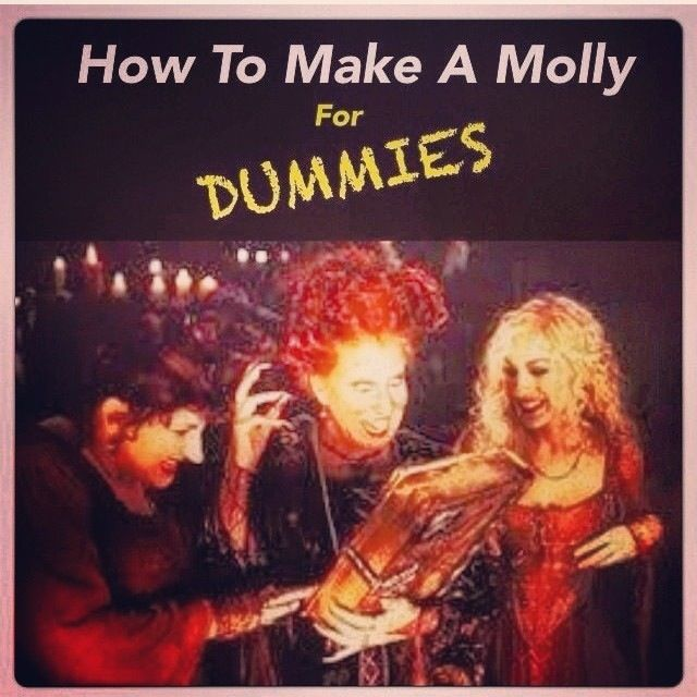 How to make a Molly ...