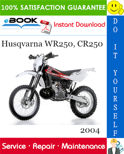 2004 Husqvarna Wr250 Cr250 Motorcycle Service Repair Manual In 2020 Repair Manuals Husqvarna Repair
