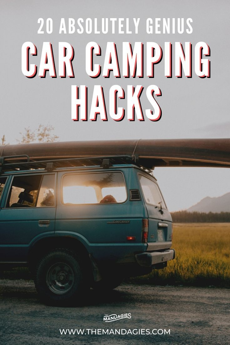 20 Brilliant Car Camping Hacks For Your Best Trip Yet