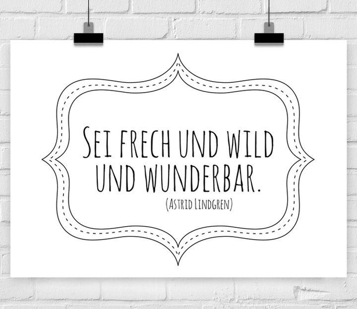 Print A4 Sei frech und wild und wunderbar