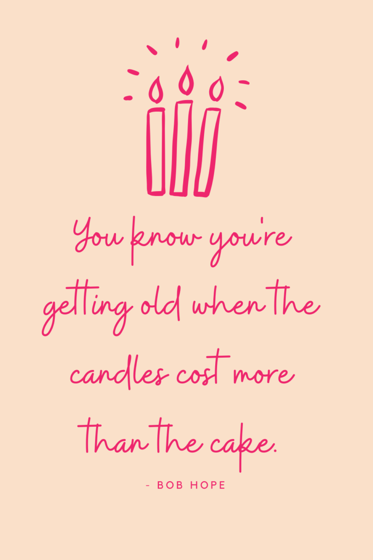 54 My Birthday Quotes That Will Blow Your Candles Out