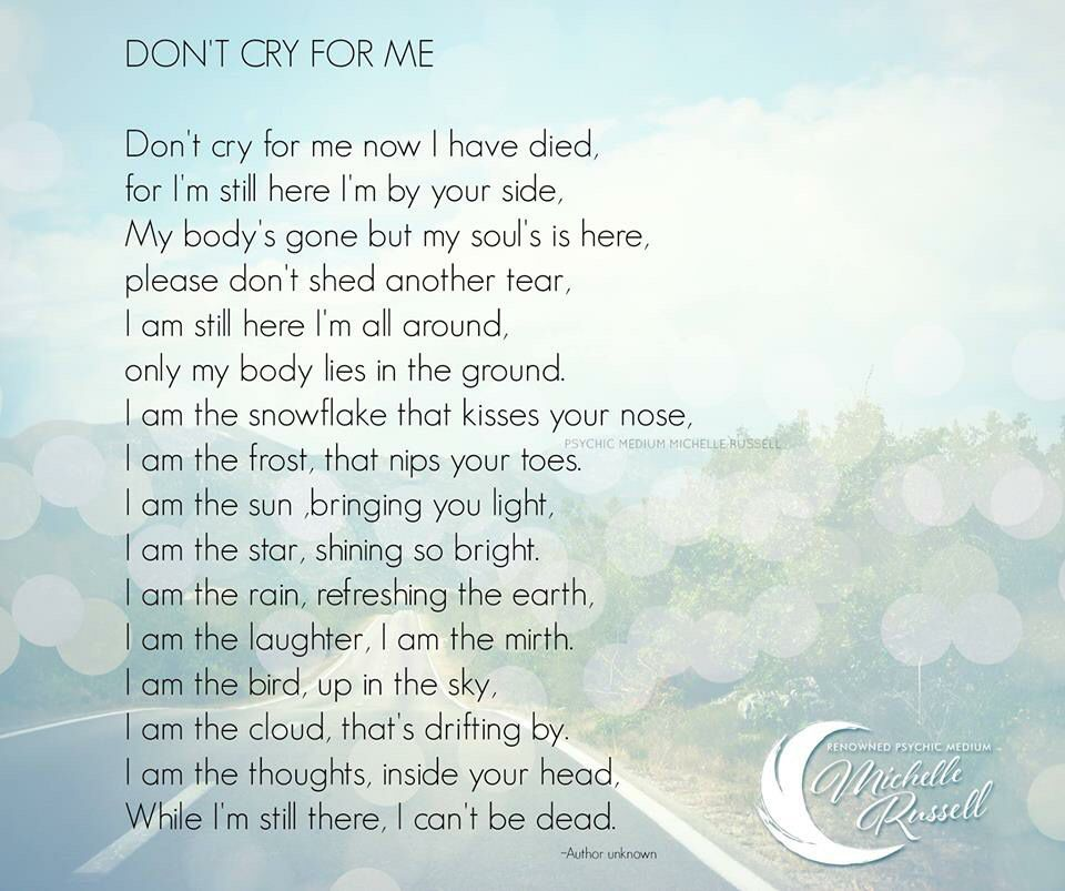 Don T Cry For Me A Prayer For Loss Grieving Quotes Inspirational Words Loss Quotes
