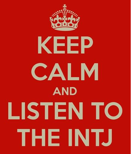 INTJ. seriously, if you listen to me, it will be better