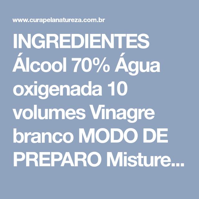 álcool 70 vinagre e água oxigenada