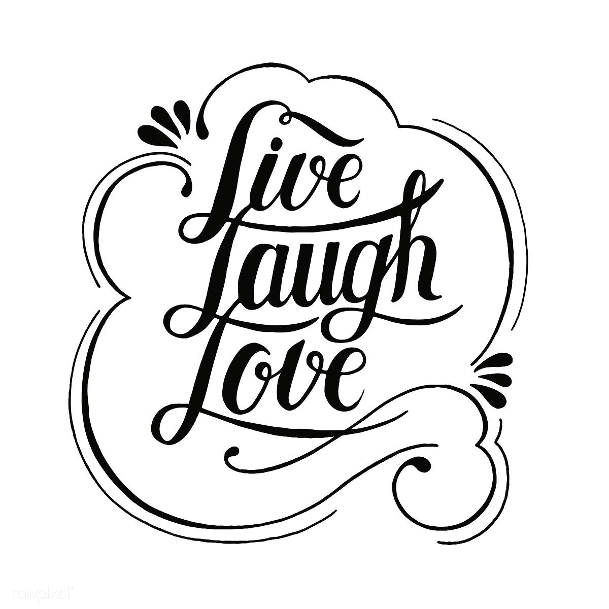 Download Live laugh love typography design | free image by rawpixel ...