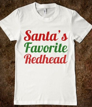 c0ef5df60 Supermarket: SANTA'S FAVORITE REDHEAD from Glamfoxx Shirts #santa  #santaclaus #ginger #redhead #shirt #christmas #xmas #christmasgift  #christmasshirt #funny ...