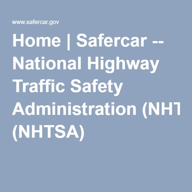 Home Safercar -- National Highway Traffic Safety Administration