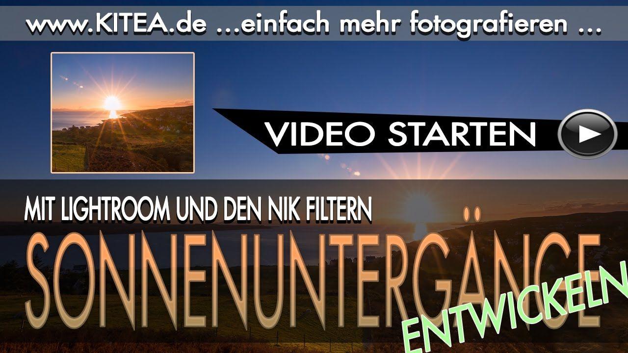 📷 Sonnenuntergänge mit Lightroom & den Nik Filtern entwickeln - Jürgen S...