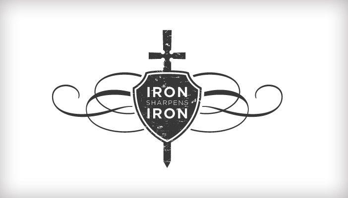 As Iron Sharpens Iron So One Man Sharpens Another Proverbs 27 17 Iron Sharpens Iron Proverbs 27 17 Web Design Firm