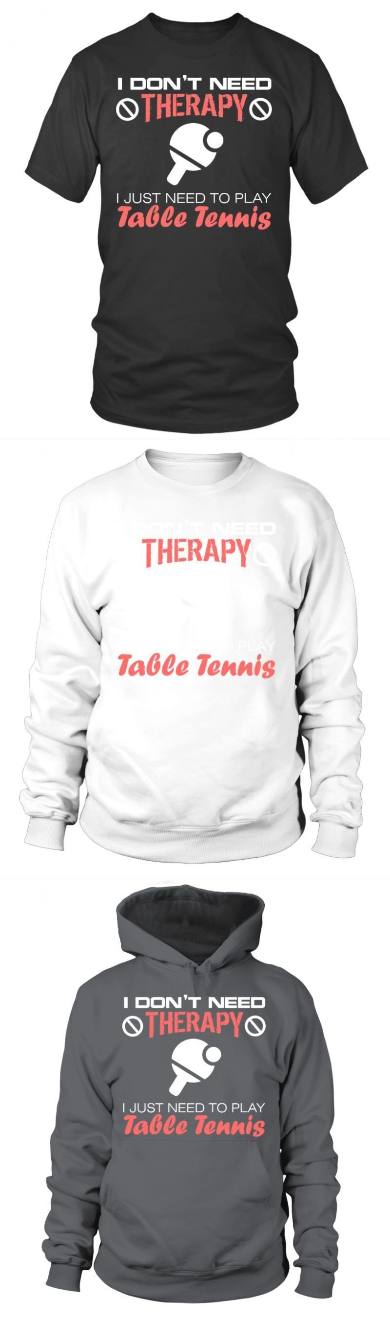 Buy Table Tennis T Shirt I Dont Need Therapy Play Table Tenis
