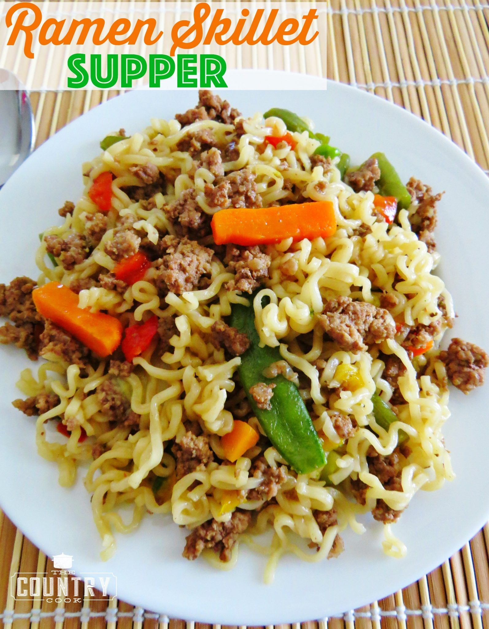 Ramen Skillet Supper Easy Ramen Recipes Country Cooking