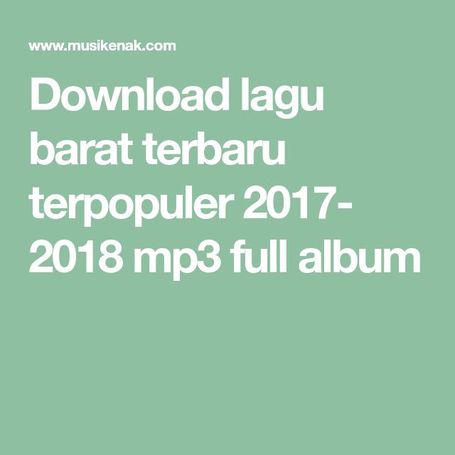download musik mp3 barat terbaru 2018