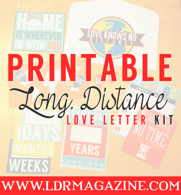 Long Distance Relationship Birthday Quotes: Printable Long Distance Relationship Love Letter Kit! #ldr