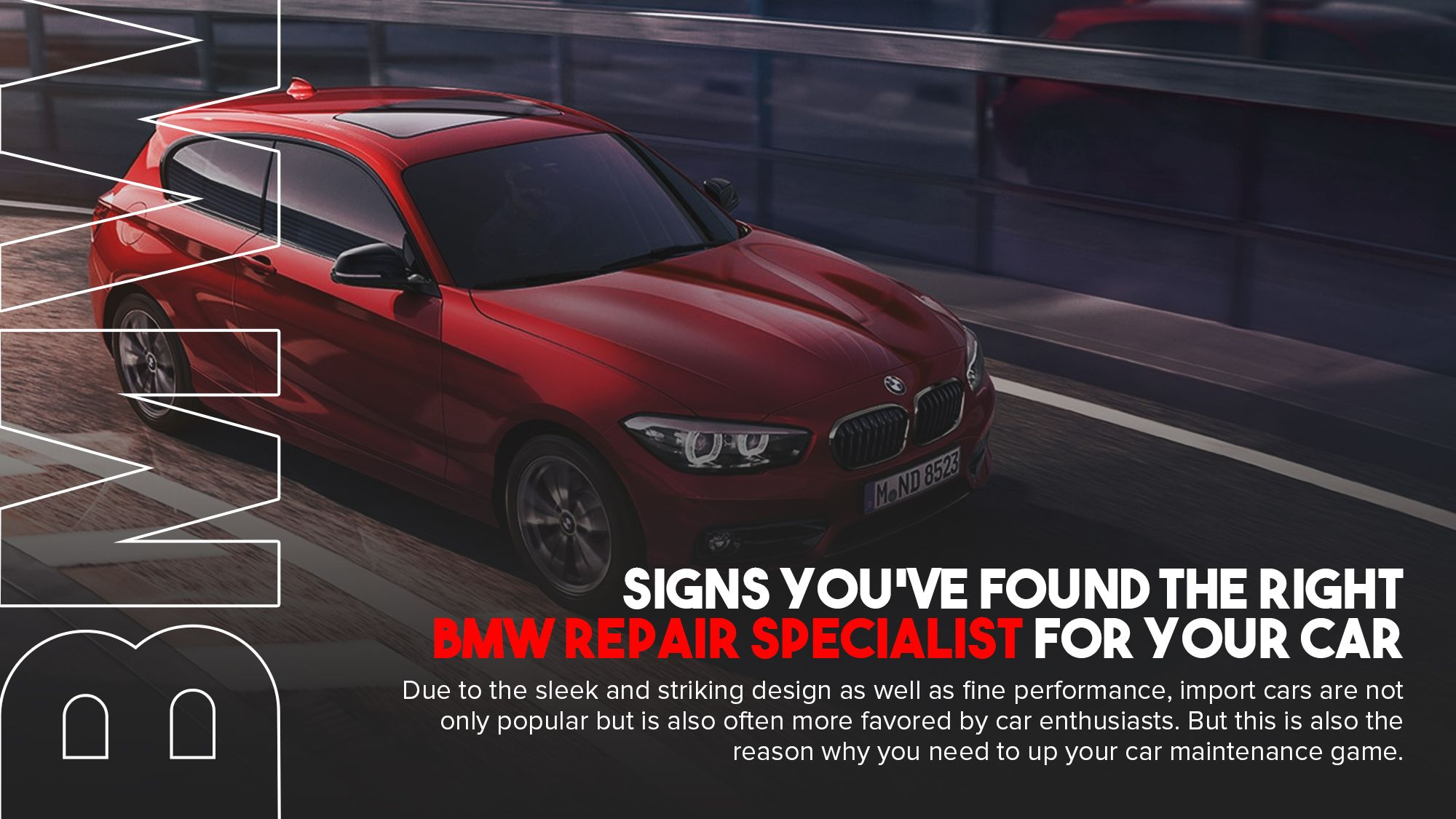 Whether You Like It Or Not Your Car Is Bound To Get Damaged Or Malfunction At Some Point So Despite Religiously Following Your Regu Car Repair Bmw