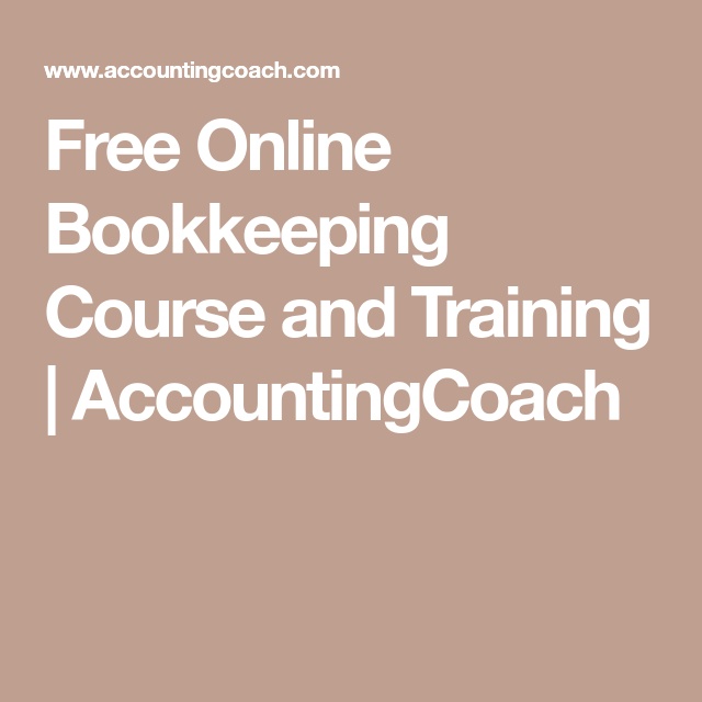 Free Online Bookkeeping Course And Training Accountingcoach Misc