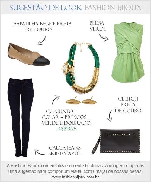 Sugestão de Look: Calça Jeans Skinny Azul + Blusa Verde + Sapatilha Bege e Preta de Couro + Clutch Preta de Couro + Conjunto Colar e Brincos Verde e Dourado (por R$199,75 na Fashion Bijoux). Para comprar, acesse: www.fashionbijoux.com.br
