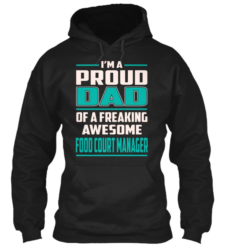Food Court Manager - Proud Dad #FoodCourtManager