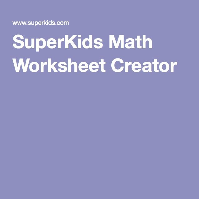 Superkids Math Worksheet Creator Math Worksheet Learn Math Online Math Websites