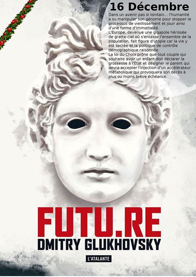 Futur.re - Dmitry Glukhovsky - L'Atalante