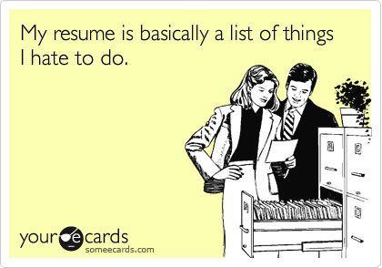 Resume and job search humoru2014because we laugh instead of cry Job - funny resume